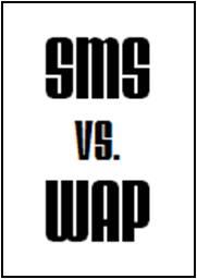 SMS v WAP